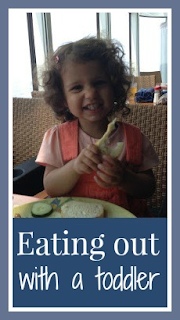 Eating out with a toddler - tips