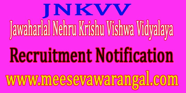 Jawaharlal Nehru Krishu Vishwa Vidyalaya JNKVV Jabalpur Recruitment Notification