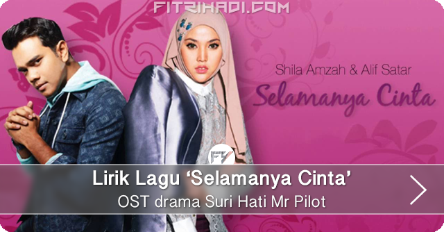 (Lirik) Lagu Selamanya Cinta - OST Suri Hati Mr Pilot