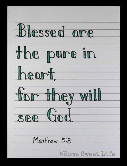 Scripture Writing, hand lettering, Matthew 5:8, Holy Week