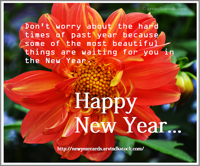 New Year, Past year, beautiful, hard times, Happy New year, New year card