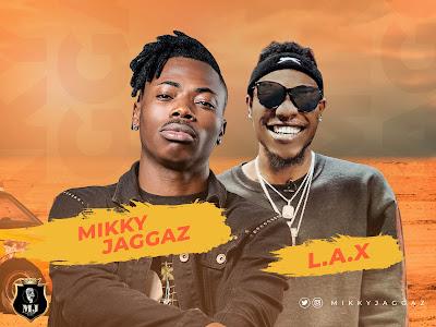 DOWNLOAD MP3: Mikky Jaggaz ft L.A.X - Pariwo | @mikkyjaggaz @izzlax