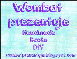 http://wombatprezentuje.blogspot.com