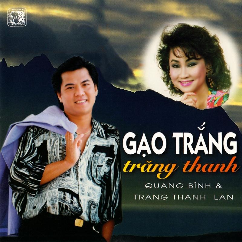 Giáng Ngọc CD194 - Quang Bình, Trang Thanh Lan - Gạo Trắng Trăng Thanh (NRG) + bìa scan mới