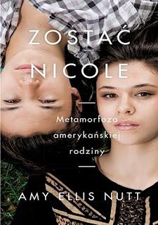 """""""Zostać Nicole. Metamorfoza amerykańskiej rodziny"""""""