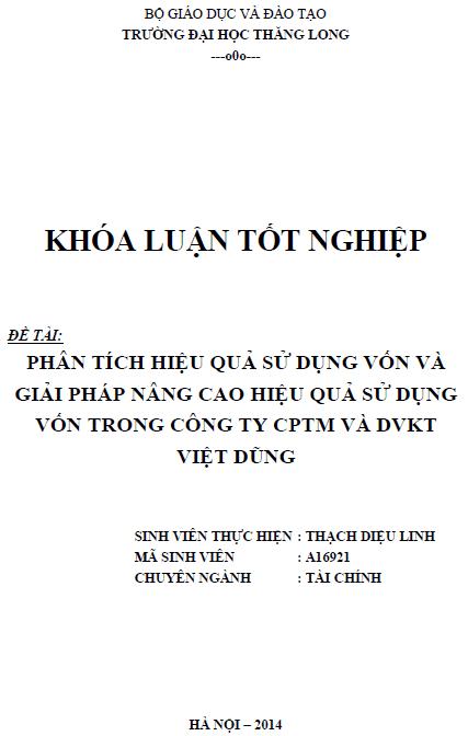 Phân tích hiệu quả sử dụng vốn và giải pháp nâng cao hiệu quả sử dụng vốn trong Công ty Cổ phần Thương mại và Dịch vụ Kỹ thuật Việt Dũng