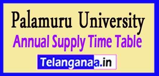 Palamuru University PU Degree 1st 2nd 3rd Year Annual Supply Time Table