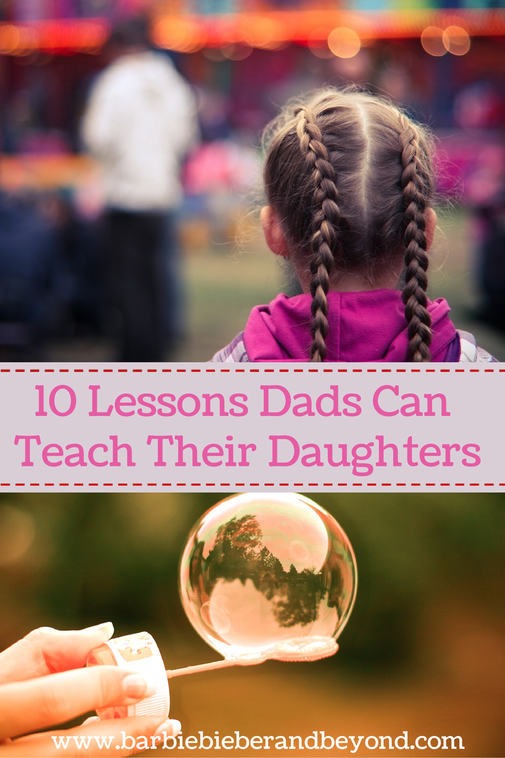 Lessons Dads can teach daughters