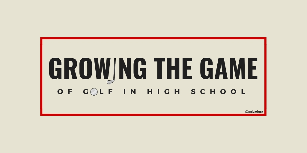 Five Ways to Grow the Game of Golf in High School - A