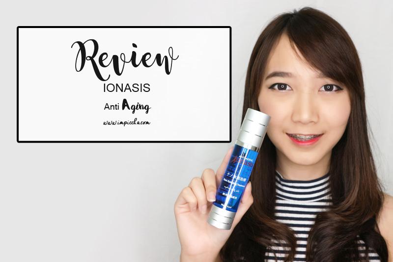 Review Ionasis Anti Aging