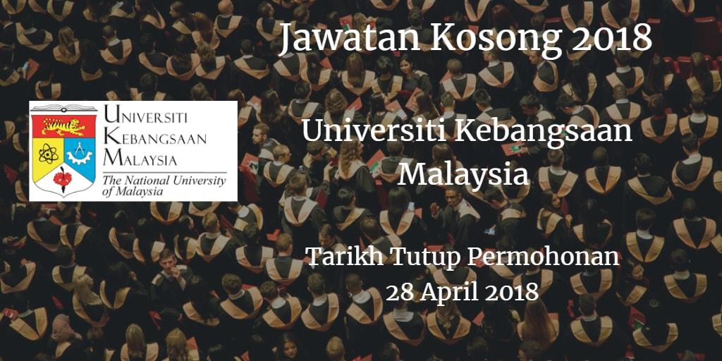 Jawatan Kosong UKM 28 April 2018