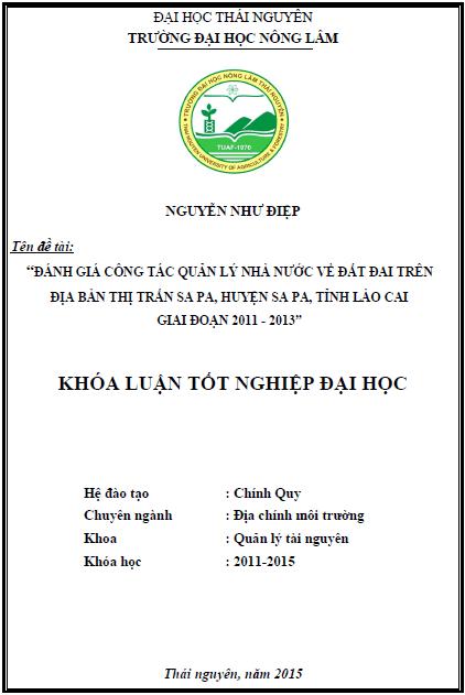 Đánh giá công tác quản lý nhà nước về đất đai trên địa bàn thị trấn Sa Pa huyện Sa Pa tỉnh Lào Cai giai đoạn 2011 – 2013