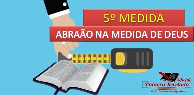 ABRAÃO NA MEDIDA DE DEUS