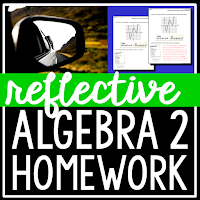 reflective Algebra 2 homework sheets