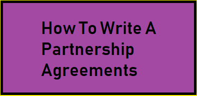 How To Write A Partnership Agreement
