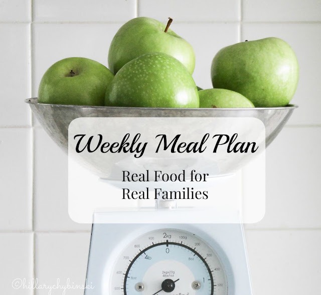 Weekly Meal Plan, Real Food for Real Families