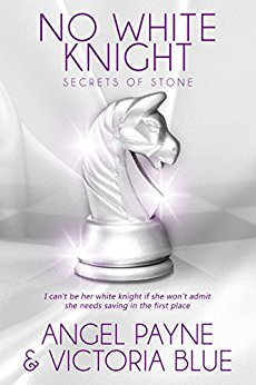 No White Knight (Secrets of Stone #8) by Angel Payne & Victoria Blue (CR)