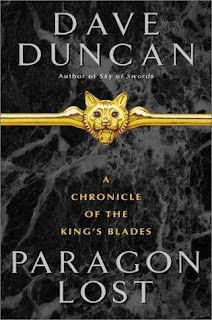Book Cover of Paragon Lost by Dave Duncan (A Chronicle of the King's Blades: Book 1)
