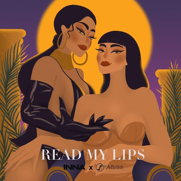 INNA, FARINA - Read My Lips