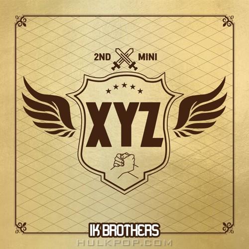 IK BROTHERS – XYZ – EP