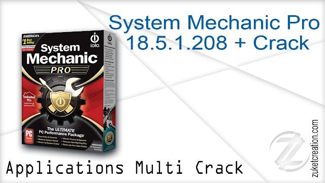 System Mechanic Pro 18.5.1.208 + Crack