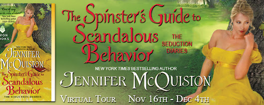 Blog Tour: The Spinster's Guide to Scandalous Behavior by Jennifer McQuiston; Review, Excerpt + Giveaway