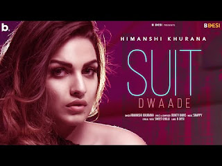 Presenting Suit Dwaade lyrics penned by Bunty Bains. Latest Punjabi song Suit Dwade is sung by Himanshi Khurana & music given by Snappy
