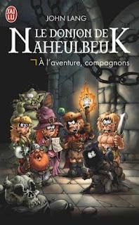 Le Donjon de Naheulbeuk - A l'aventure, compagnons (John Lang)
