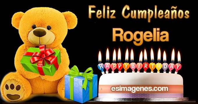 Feliz Cumpleaños Rogelia