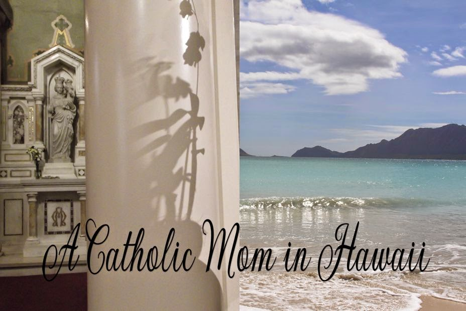 A Catholic Mom in Hawaii