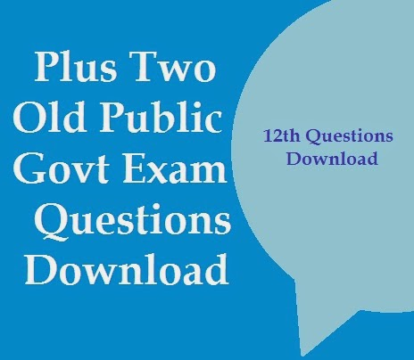 Plus Two 12th Old Public Exam Govt Question Papers Download