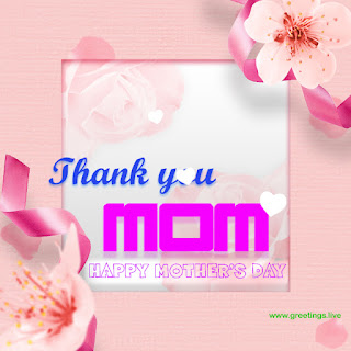 thank you mom happy mothers day greetings
