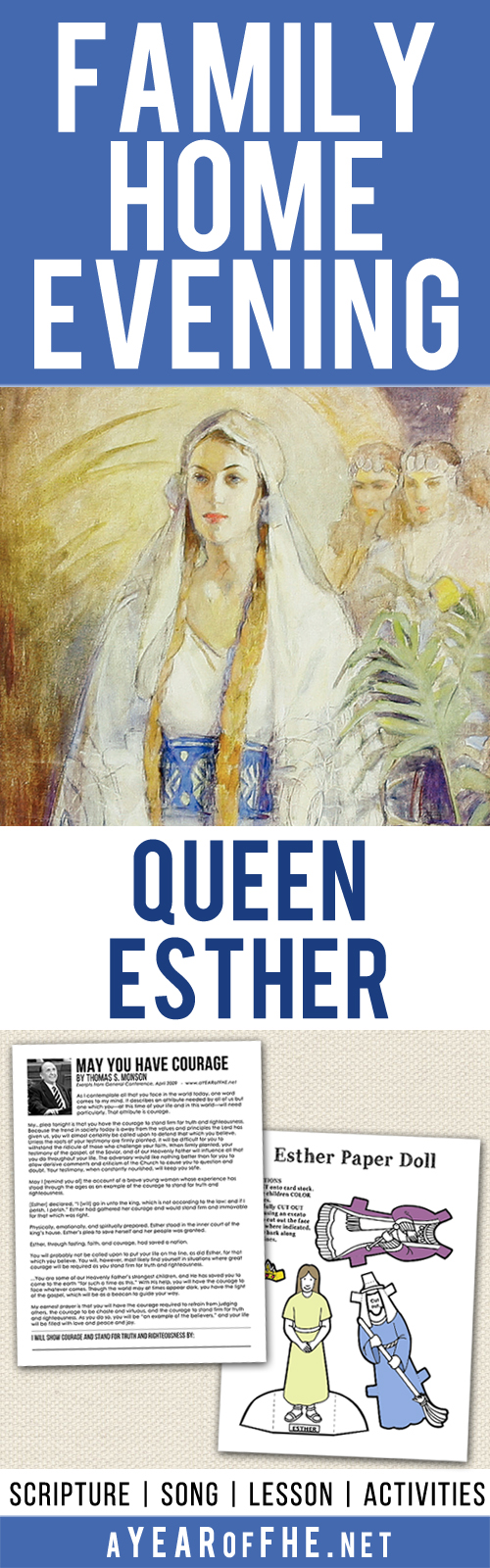 A Year of FHE: Year 01/Lesson 10: The Courage of Queen Esther