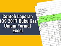 Contoh Laporan BOS 2017 Buku Kas Umum Format Excel