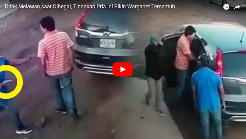 KUNCINYA: TAK PANIK! VIDEO: Pria ini Pilih Tidak Melawan saat Dibegal, Tindakannya Bikin Warganet Tersentuh