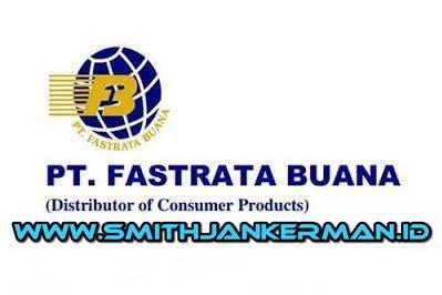 Lowongan PT. Fastrata Buana Pekanbaru Juni 2018