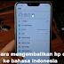Cara mengembalikan hp oppo ke bahasa indonesia di semua jenis Oppo