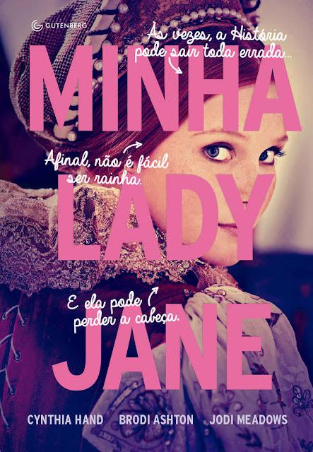 Minha Lady Jane Brodi Ashton, Cynthia Hand, Jodi Meadows