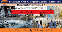 Indian Oil Corporation Limited Recruitment 2017–Junior Engineering Assistant