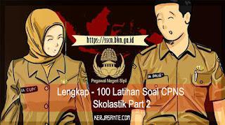 Lengkap - 100 Latihan Soal CPNS Skolastik Part 2
