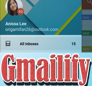Gmailify, Cara Baru Nikmati Layanan Gmail Tanpa Harus Menggunakan Alamat Gmail
