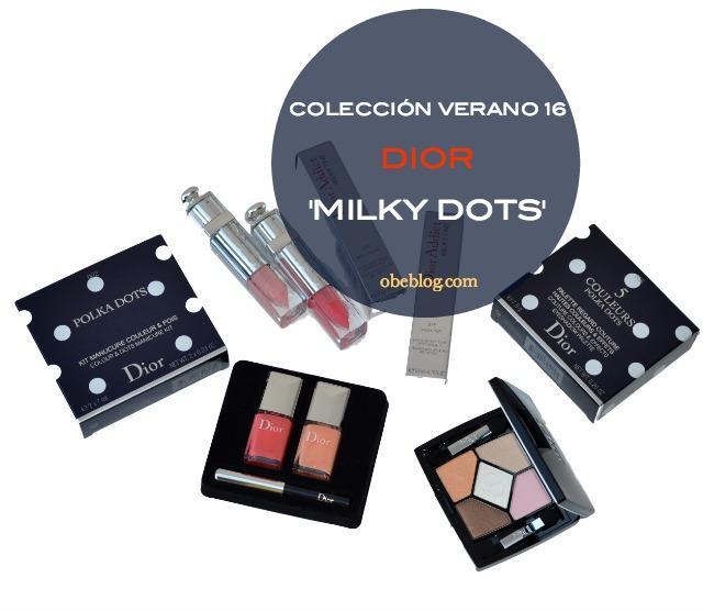 COLECCIÓN_VERANO_2016 _MILKY_DOTS_DIOR_ObeBlog_blog_belleza