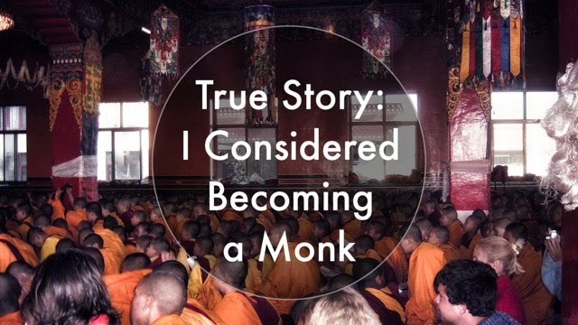 I Considered Becoming a Monk