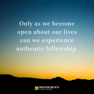Authentic Friendships Happen in the Light by Rick Warren