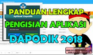 PANDUAN LENGKAP Pengisian DAPODIK 2018 PLUS Video Tutorial