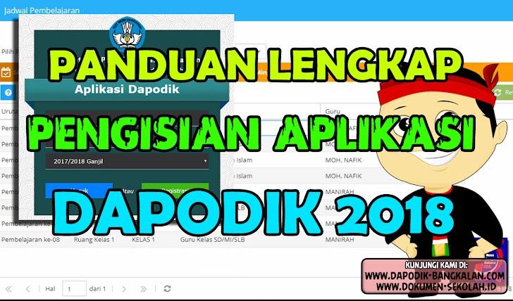 CARA PENGISIAN DI APLIKASI DAPODIK 2018 (LENGKAP) + VIDEO