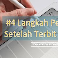 #4 Langkah Penting Setelah Terbitkan Artikel