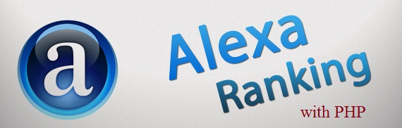 Tutorial How to Get Alexa Ranking with PHP