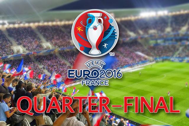 Euro Cup 2016 : Quarter Final