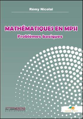 Télécharger Livre Gratuit Mathematiques en Mpsi, Problemes Basiques pdf